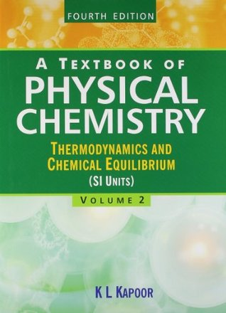 A Textbook of Physical Chemistry - Vol 2 by K L  Kapoor