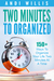 Two Minutes To Organized: 1...