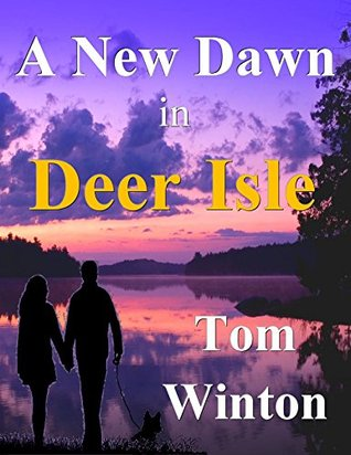 Ebook A New Dawn in Deer Isle by Tom Winton TXT!