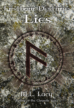 Ebook Firstborn Destinies - Lies by M.L. Lacy read!