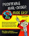 Profitable Mail-Order Made Easy