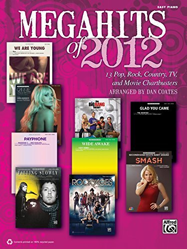 Megahits of 2012: 13 Pop, Rock, Country, TV, and Movie Chartbusters for Easy Piano