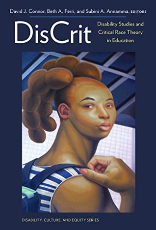 DisCrit-Disability Studies and Critical Race Theory in Education