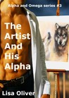 The Artist And His Alpha by Lisa Oliver