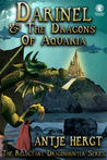 Darinel & The Dragons of Aquaria (The Reluctant Dragonhunter #2)