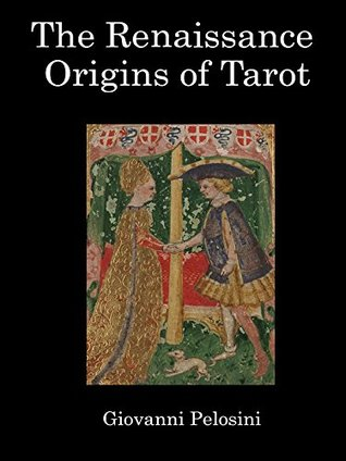 The Renaissance Origin Of Tarot
