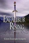 Excalibur Rising: Book One