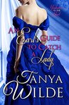 An Earl's Guide to Catch a Lady by Tanya Wilde