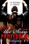 The Sexy Professor by T.R. Bertrand