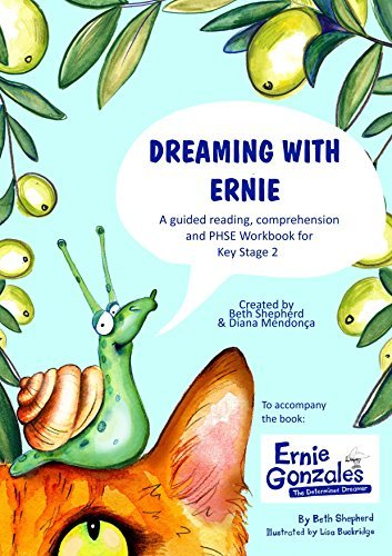 Dreaming with Ernie: A Guided Reading, Comprehension and PSHE Workbook for Key Stage 2