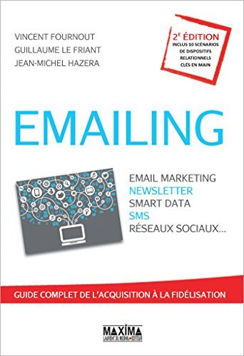 Emailing: Email marketing, newsletter, smart data, sms, réseaux sociaux...