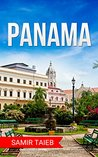 Panama: The best Panama Travel Guide
