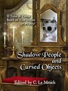 Shadow People and...