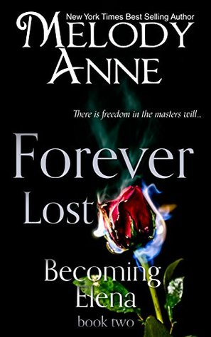 Forever lost becoming elena 2 by melody anne fandeluxe Ebook collections