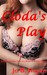 Cloda's Play by Jo B. Hayve