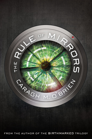 The Rule of Mirrors by Caragh M. O'Brien thumbnail
