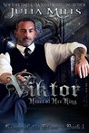 Viktor: Heart of Her King (Kings of the Blood #1)