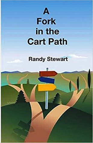 A Fork in the Cart Path: a struggling bogey golfer considers giving up the game forever