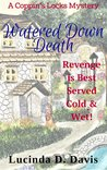 Watered Down Death (Coppin's Locks Mystery #1)