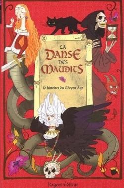 La danse des maudits : 10 histoires du Moyen âge