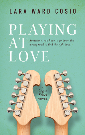 Playing At Love by Lara Ward Cosio