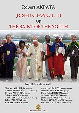 John Paul II or the Saint of the youth