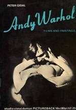 Andy Warhol: Films and Paintings.