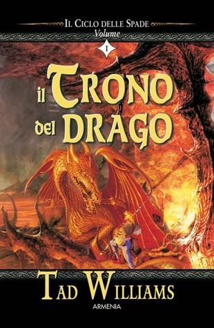 Il trono del drago (Ciclo delle spade, #1)