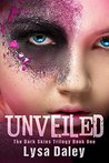 Unveiled (The Dark Skies Trilogy, #1)