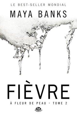 Fièvre (Édition Canada): À Fleur de peau, T2
