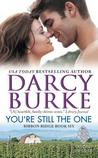 You're Still the One by Darcy Burke