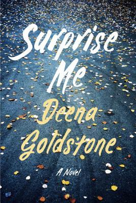 Review: Surprise Me by Deena Goldstone