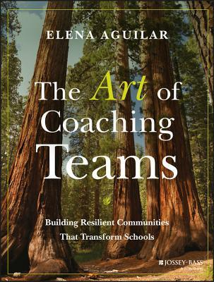 the-art-of-coaching-teams-facilitation-for-school-transformation