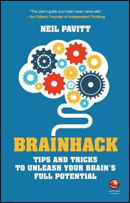 Brainhack: Tips and Tricks to Unleash Your Brains Full Potential