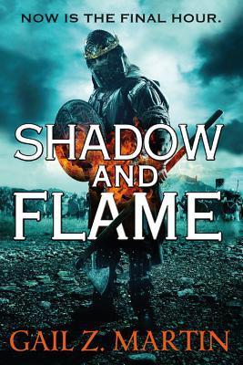 Shadow and Flame (Ascendant Kingdoms, #4)