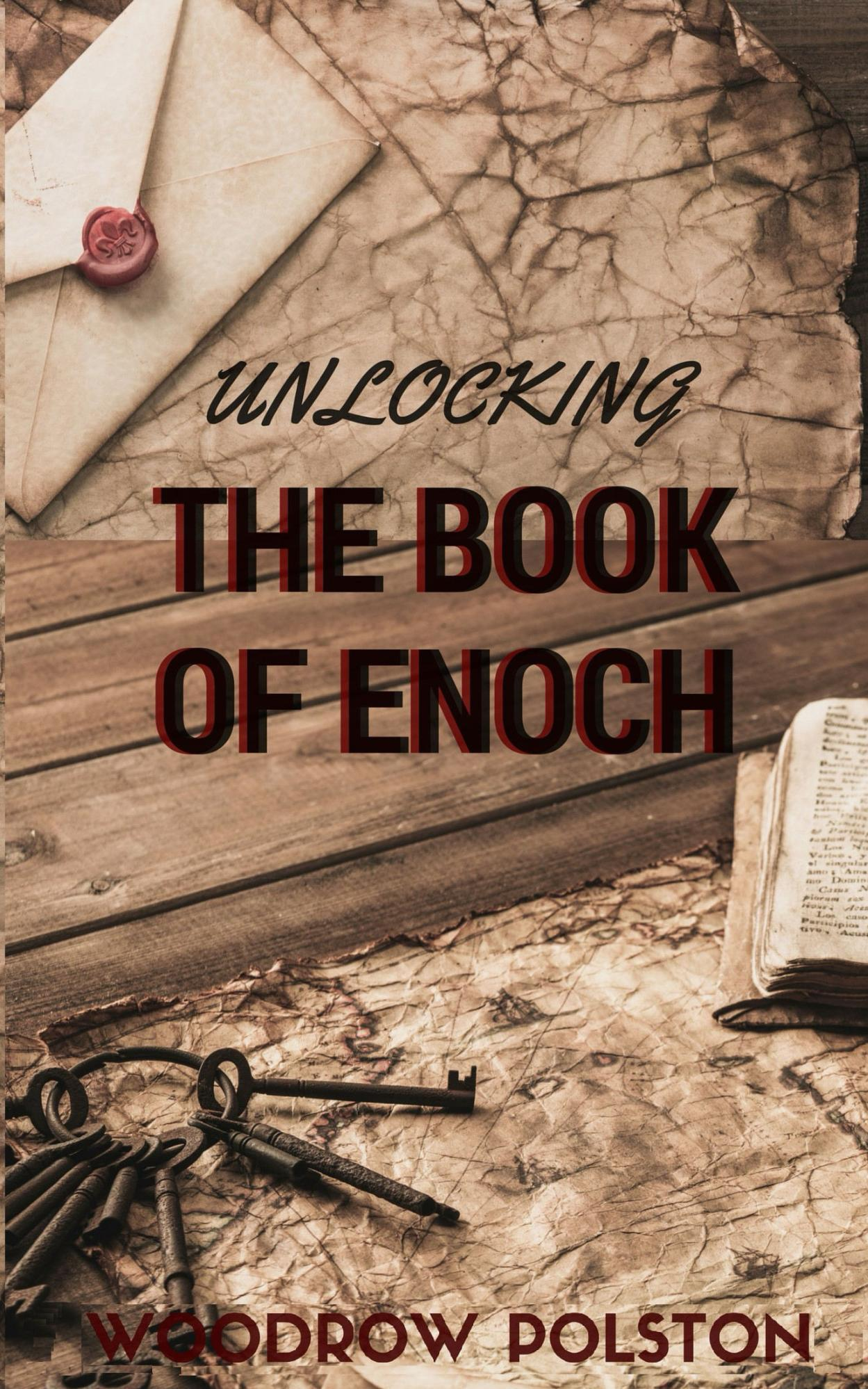 Unlocking the Book of Enoch