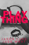 Plaything: Volume 2 (Plaything, #2)