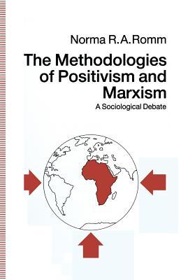 The Methodologies of Positivism and Marxism: A Sociological Debate