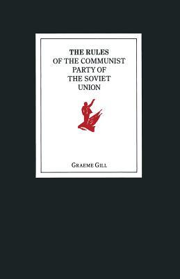 The Rules of the Communist Party of the Soviet Union