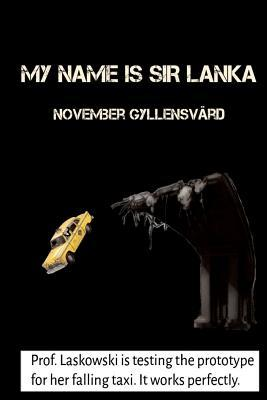 My Name Is Sir Lanka