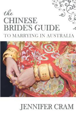 The Chinese Bride's Guide to Marrying in Australia