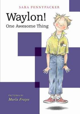 Waylon! One Awesome Thing (Waylon! Book 1)