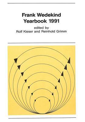 Frank Wedekind: Yearbook 1991