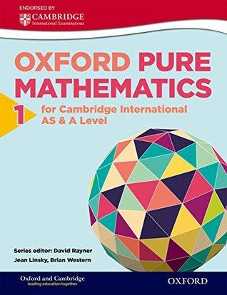Oxford Pure Mathematics 1 for Cambridge International A Level