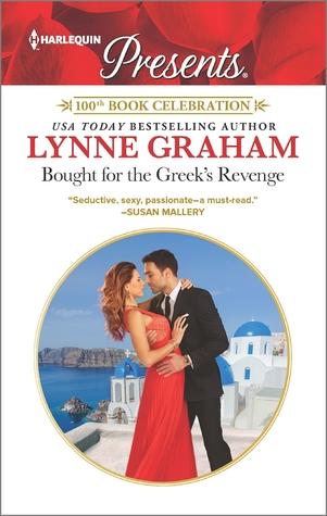 Bought For The Greek S Revenge By Lynne Graham