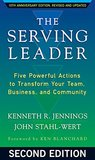 The Serving Leader by Ken  Jennings