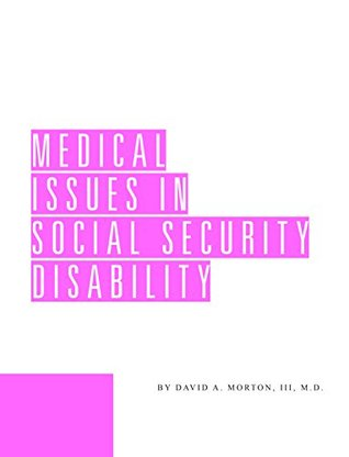 Medical Issues in Social Security Disability