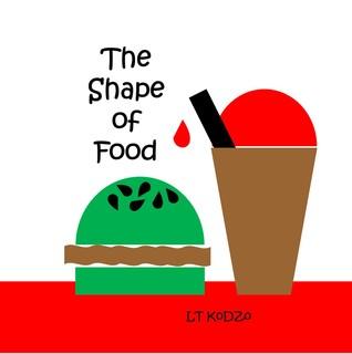 The Shape of Food