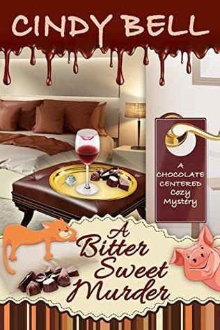 A Bitter Sweet Murder (Chocolate Centered Mystery, #3)