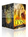 Simply Lions: A Paranormal WereLion Romance Collection